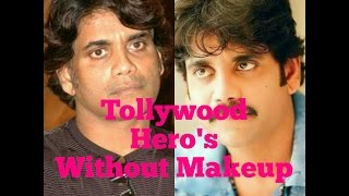 Tollywood Heros Without Makeup