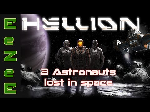 Hellion - Multiplayer Space Survival: 3 Astronauts Venture Into the Great Unknown