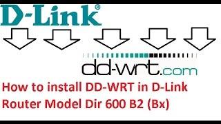 Comment faire pour installer DD-WRT dans le Routeur D-Link Modèle Dir 600 B2 (Bx)