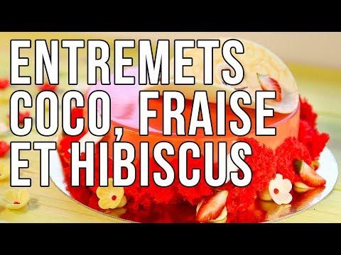 Recette de l'Entremets Coco Fraise Hibiscus par Sandrine Baumann Hautin