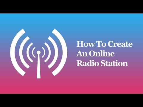 How To Create An Online Radio Station