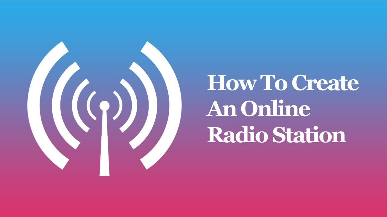 how to create an online radio station youtube