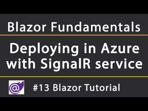 Deploying Server-Side Blazor in Azure with SignalR service | Blazor Tutorial thumbnail