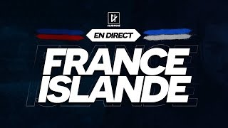 🔴 [ DIRECT / LIVE ] FRANCE - ISLANDE // Club House