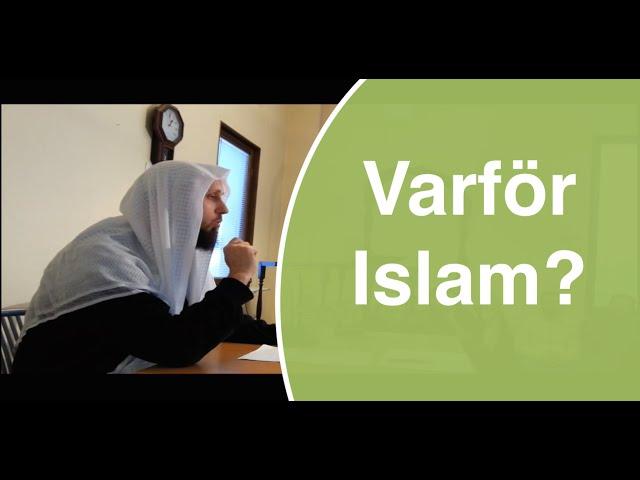 Varför Islam? - Varför bör vi vara praktiserande muslimer? | Abdul Wadud