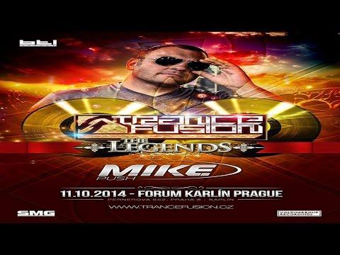 M.I.K.E. aka PUSH Live @ TranceFusion ★The Legends★ - Forum Karlin Prague 11.10.2014 [Full Set]