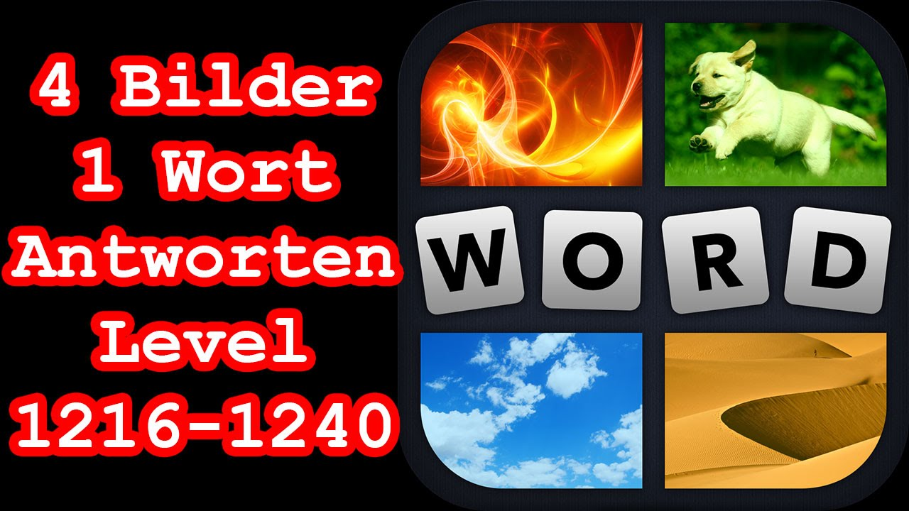 4 Bilder 1 Wort - Level 1216-1240 - Löse 7 Rätsel aus dem Bereich ...