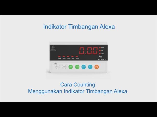Cara Counting Menggunakan Indikator Timbangan Alexa Tanpa Harus Hitung Manual