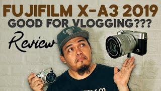 FUJIFILM X-A3 2019 :: Mirrorless Camera | Good for Vlogging? | Review (Tagalog)