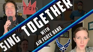 Sing Together Tuesdays with Train - Sing Together (U.S. Air Force Heritage of America Band)