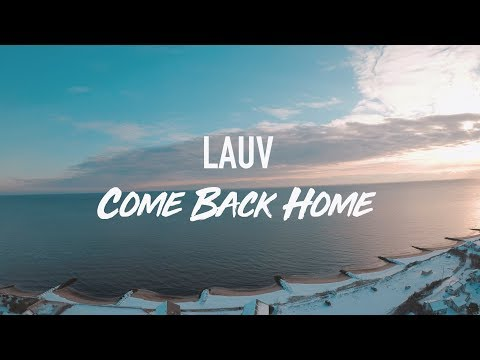 LAUV--COME BACK HOME