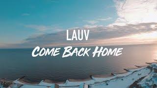 LAUV--COME BACK HOME (Lyric Video) Video