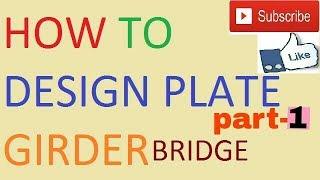 How to design of plate girder bridge part-1