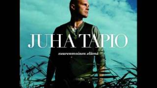 Juha Tapio - Kaksi Puuta