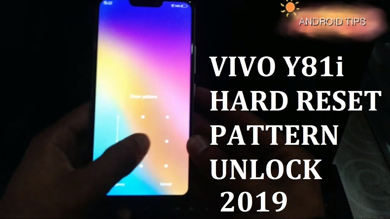 Vivo y81i hard reset pattern unlock 2019