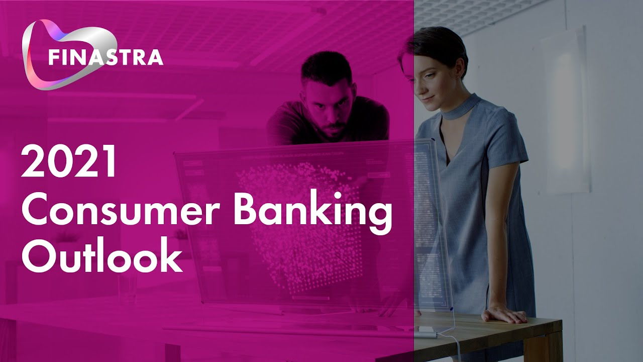 2021 Consumer Banking Outlook