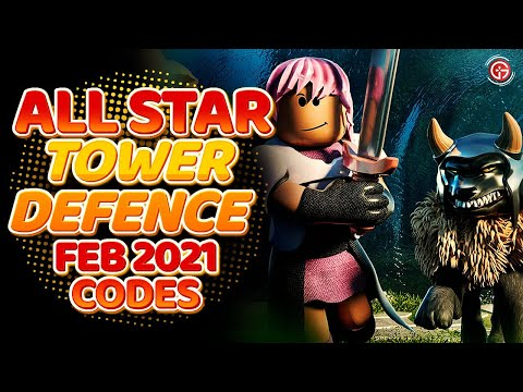 Roblox All Star Tower Defense Codes March 2021