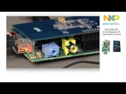 EXPLORE NFC, Near Field Communication for the Raspberry Pi-Video Startup Guide