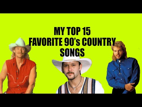 My Top 15 Favorite 90s Country Songs