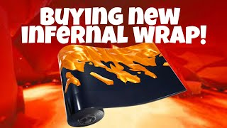 Fortnite: Buying New Infernal Wrap!