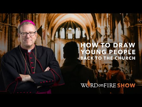 How to Draw Young People Back to the Church