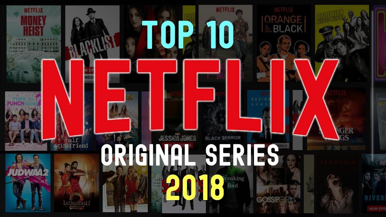 Top 10 Best Netflix Original Series (2018) - YouTube