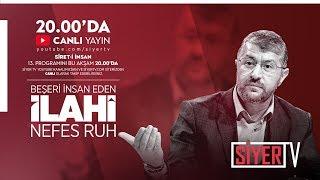 Sîret-i İnsan 13. Program (CANLI Yayın) | Muhammed Emin Yıldırım