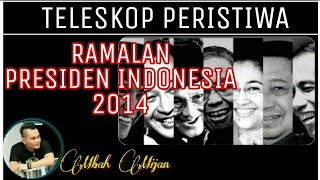RAMALAN PRESIDEN INDONESIA 2014
