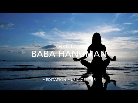 Shantala  Baba Hanuman Meditation Music
