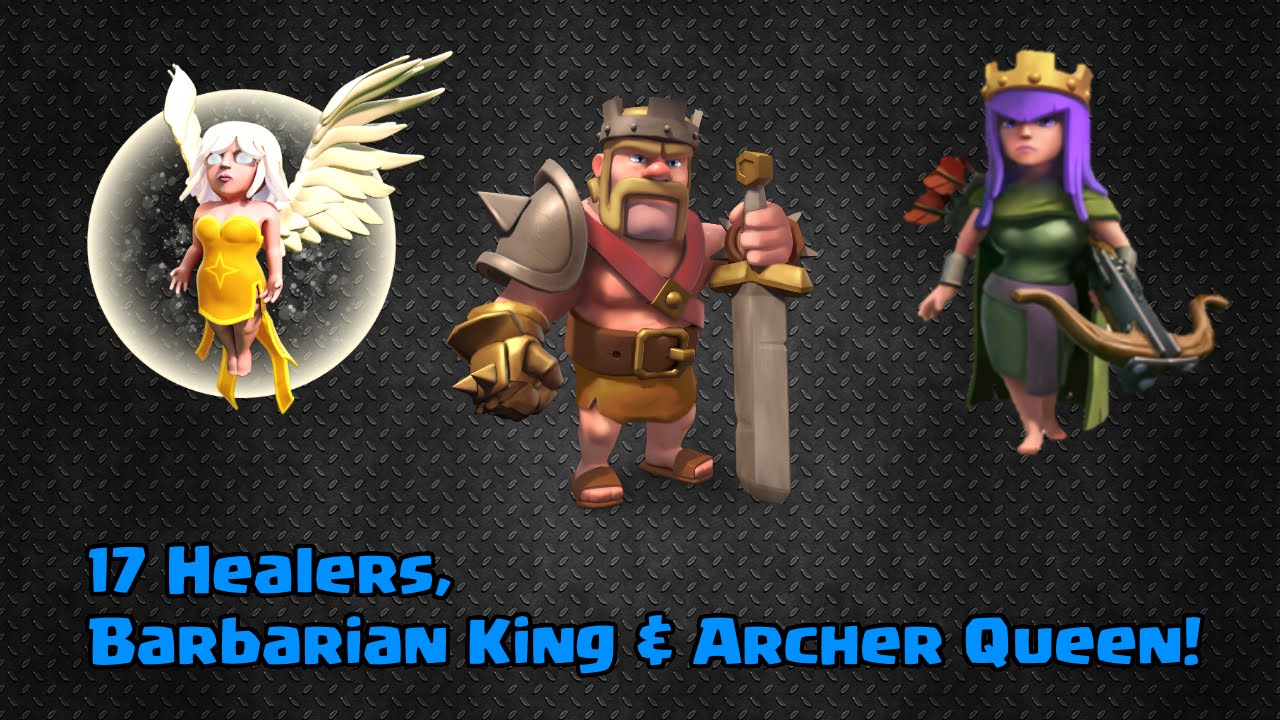 Clash of Clans - 17 Healers + Barbarian King & Archer ...