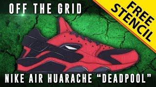 """Off The Grid: Nike Air Huarache """"Deadpool"""" w/ Downloadable Stencil"""