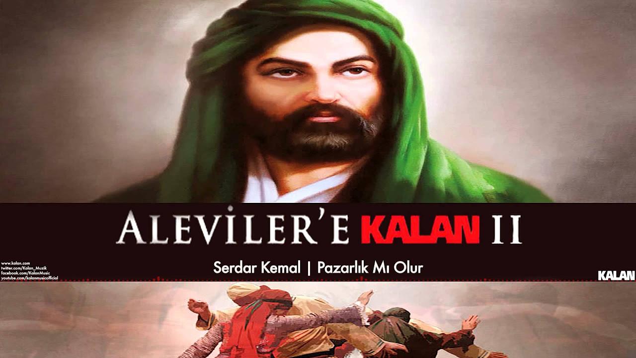 Serdar Kemal - Pazarlık mı Olur [ Aleviler'e Kalan II © 2015 Kalan Müzik ]