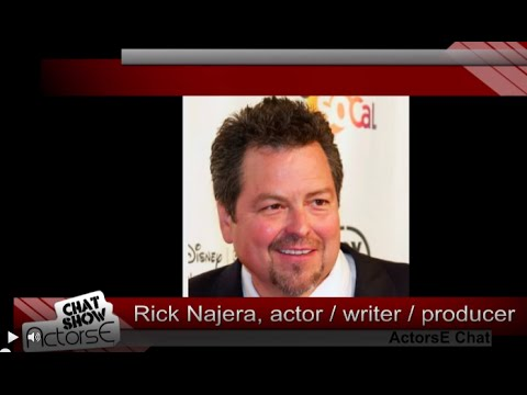 Acting tips from Rick Najera guests on ActorsE Chat with Kurt Kelly