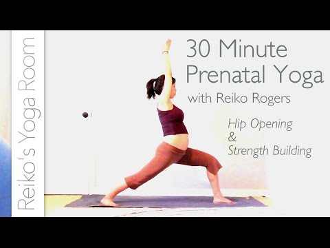 Prenatal Yoga 30 Minute - For Strong and Open Hips and Legs -