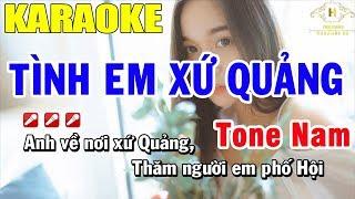 Karaoke Tình Em Xứ Quảng Tone Nam Nhạc Sống   Trọng Hiếu