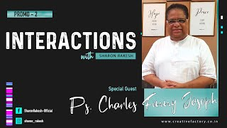 Interaction with Ps. Charles Finny Joseph I Promo I Part 2