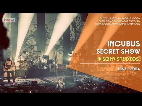 Incubus - Secret Show @ Sony Studios (2004)
