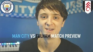 Man City vs Fulham Match Preview: Team News, Lineups, Prediction