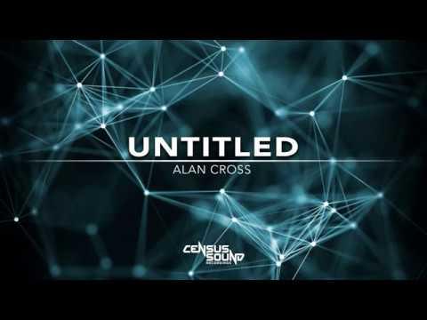[CS33] Alan Cross - One Chance (Original Mix) [Census Sound Recordings]