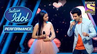 Neelanjana और Ankush ने दिया 'Ye Dil Tum Bin' पे एक प्यार भरा Performance | Indian Idol Season 10