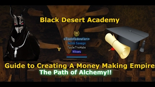 Black Desert Online| BDA Introduction To Alchemy Money Making