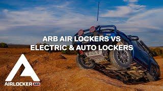 ARB Air Lockers vs Electric & Auto Lockers | Differential Lockers