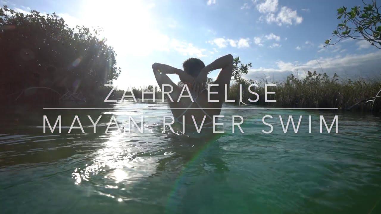 Zahra Elise : Mayan River Experience