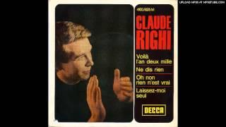 Claude Righi - oh non rien n