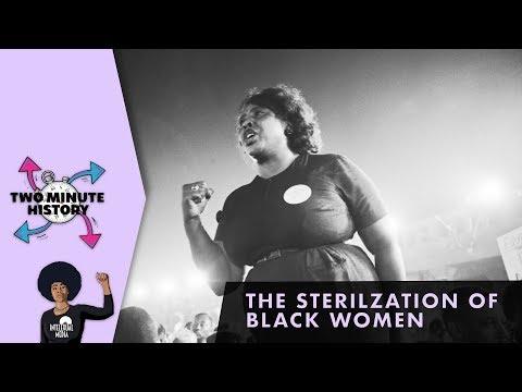 TWO MINUTE HISTORY | THE STERILIZATION OF BLACK WOMEN