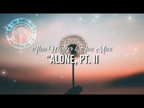 alan-walker-&-ava-max---alone,-pt.-ii-(lyrics)