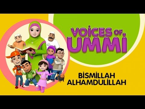 Voices Of Ummi - Bismillah Alhamdulillah | Kids Song | Kids Videos | Kids Channel