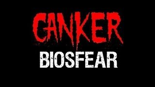 Canker - Biosfear (Official Lyric Video)