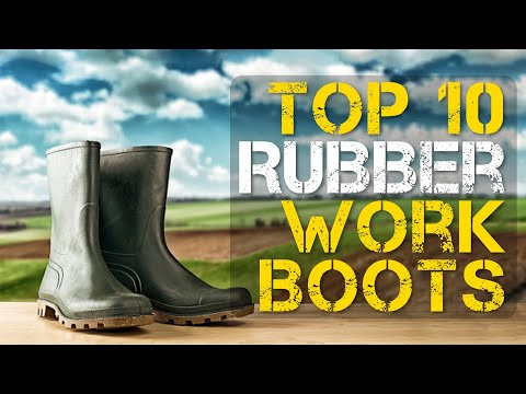 Top 10 Best Rubber Work Boots