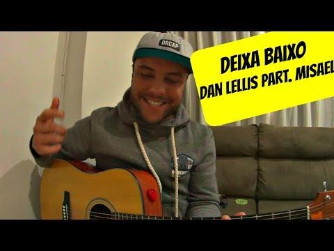 Deixa Baixo (Dan Lellis part. Misael) Cover Raul Ribeiro